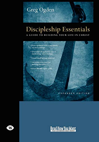 9781442960886: Discipleship Essentials: A Guide to Building your Life in Christ