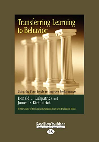 9781442961142: Transferring Learning To Behavior: Using the Four Levels to Improve Performance