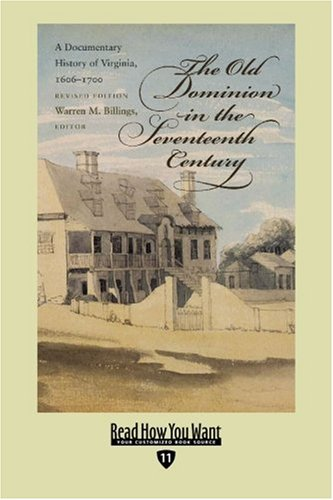 9781442961265: The Old Dominion in the Seventeenth Century (EasyRead Edition): A Documentary History of Virginia, 1606-1700