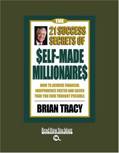 9781442962552: The 21 Success Secrets of Self-Made Millionaires (EasyRead Large Bold Edition): How to Achieve Financial Independence Faster and Easier than You Ever Thought Possible
