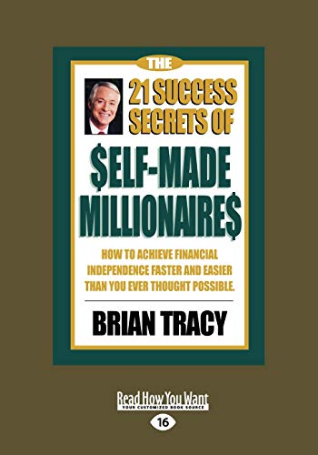 9781442962590: The 21 Success Secrets of Self-Made Millionaires: How to Achieve Financial Independence Faster and Easier than You Ever Thought Possible