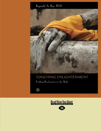 9781442963313: Touching Enlightenment: Finding Realization in the Body