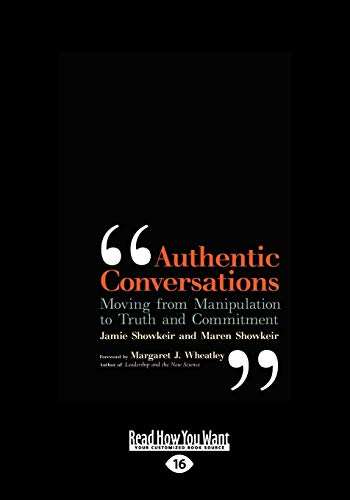 9781442963870: Authentic Conversations: Moving from Manipulating to Truth and Commitment
