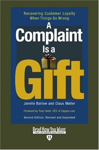 9781442964990: A Complaint is a Gift (EasyRead Edition): Recovering Customer Loyalty When Things Go Wrong