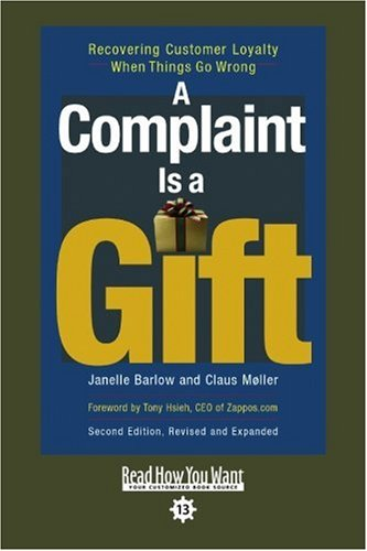 9781442965003: A Complaint is a Gift (EasyRead Comfort Edition): Recovering Customer Loyalty When Things Go Wrong