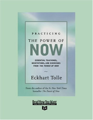 9781442965188: Practicing the Power of Now (EasyRead Super Large 24pt Edition): Essential Teachings, Meditations, And Exercises From the Power of Now
