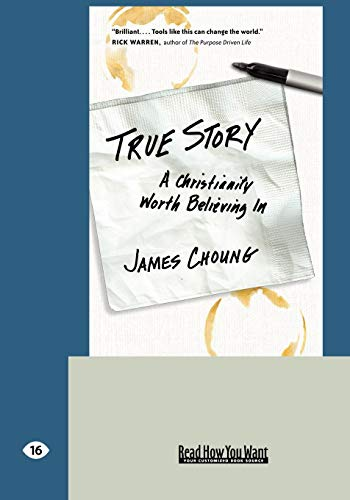 9781442965362: True Story: A Christianity Worth Believing In