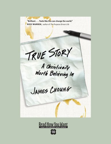 9781442965386: True Story (EasyRead Super Large 18pt Edition): A Christianity Worth Believing In