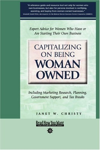 9781442965560: Capitalizing on Being Woman Owned (EasyRead Comfort Edition): Including Marketing Reasearch, Planning, Government Support, and Tax Breaks