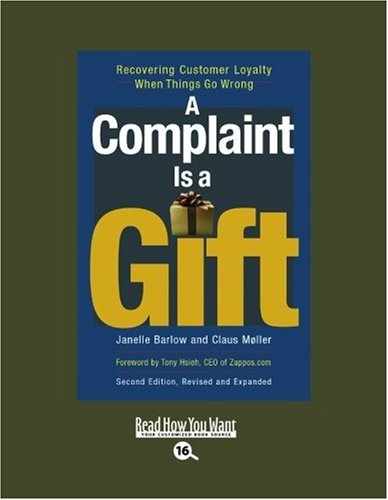9781442965577: A Complaint is a Gift (EasyRead Large Bold Edition): Recovering Customer Loyalty When Things Go Wrong