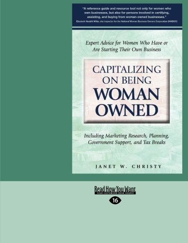 9781442965584: Capitalizing on Being Woman Owned: Including Marketing Reasearch, Planning, Government Support, and Tax Breaks