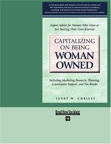 9781442965591: Capitalizing on Being Woman Owned (EasyRead Super Large 18pt Edition): Including Marketing Reasearch, Planning, Government Support, and Tax Breaks