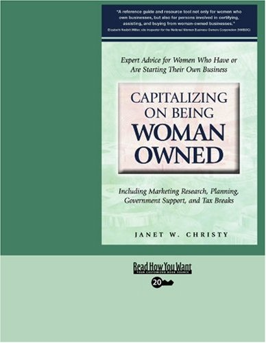 9781442965607: Capitalizing on Being Woman Owned (EasyRead Super Large 20pt Edition): Including Marketing Reasearch, Planning, Government Support, and Tax Breaks