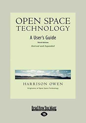 9781442966420: Open Space Technology: A User's Guide (Easyread Large Edition)