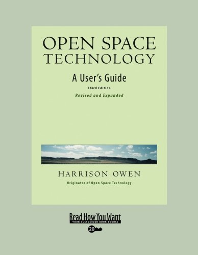 Open Space Technology (EasyRead Super Large 20pt Edition): A User's Guide (1442966440) by Harrison Owen