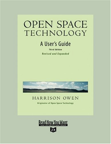 9781442966451: Open Space Technology: A User's Guide: Easyread Super Large 24pt Edition