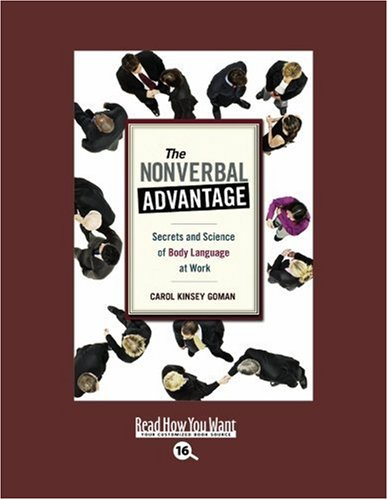 9781442966536: The Nonverbal Advantage (EasyRead Large Bold Edition): Secrets and Science of Body Language At Work