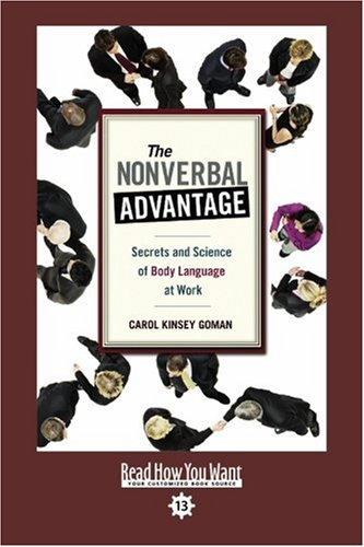 9781442966550: The Nonverbal Advantage (EasyRead Comfort Edition): Secrets and Science of Body Language At Work