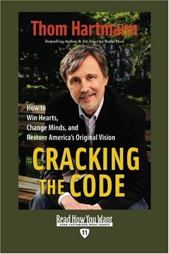 9781442966802: Cracking the Code (EasyRead Edition): How to Win Hearts, Change Minds, and Restore America's Original Vision