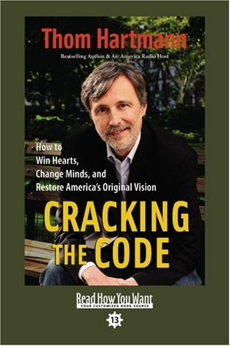 9781442966819: Cracking the Code: How to Win Hearts, Change Minds, and Restore America's Original Vision: Easy Read Comfort Edition