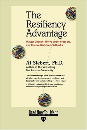9781442966871: The Resiliency Advantage (EasyRead Edition): Master Change, Thrive Under Pressure, and Bounce Back from Setbacks