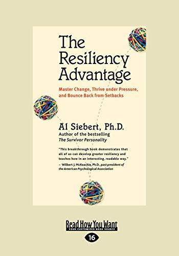 9781442966895: The Resiliency Advantage: Master Change, Thrive Under Pressure, and Bounce Back from Setbacks
