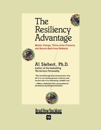 9781442966901: The Resiliency Advantage (EasyRead Super Large 18pt Edition): Master Change, Thrive Under Pressure, and Bounce Back from Setbacks