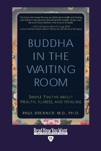 9781442967052: Buddha In the Waiting Room (EasyRead Edition): Simple Truths About Health, Illness, and Healing