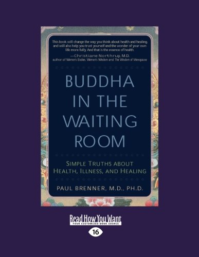 9781442967076: Buddha In the Waiting Room: Simple Truths About Health, Illness, and Healing