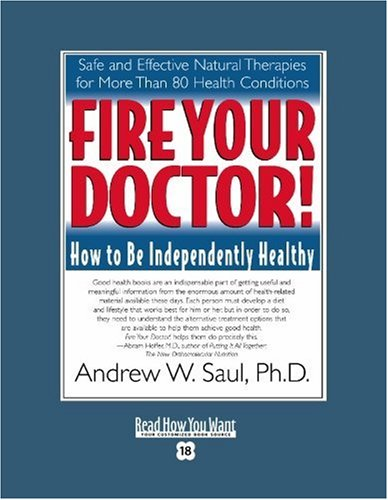 9781442969537: Fire Your Doctor! (Volume 2 of 2) (EasyRead Super Large 18pt Edition): How to Be Independently Healthy
