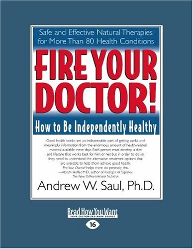 9781442969797: Fire Your Doctor! (Volume 2 of 2) (EasyRead Large Edition): How to Be Independently Healthy