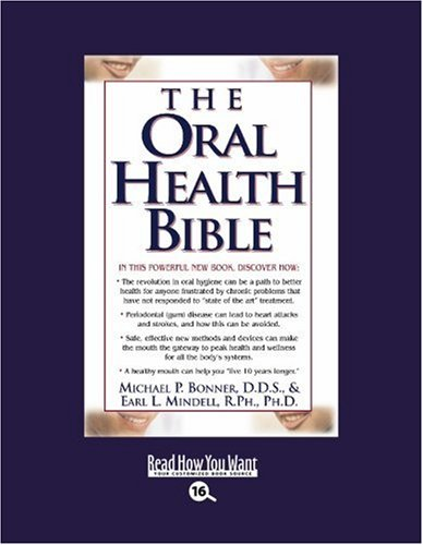 9781442970199: The Oral Health Bible (Easyread Large Bold Edition)