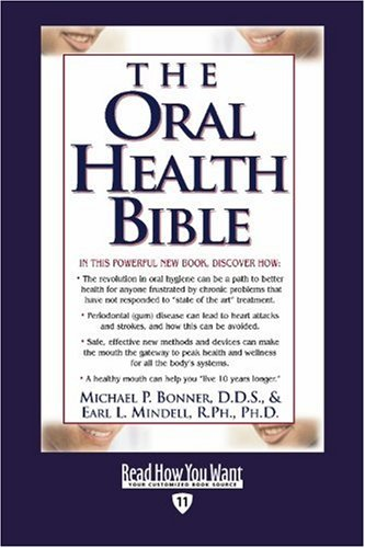 9781442970212: The Oral Health Bible (Easyread Edition)
