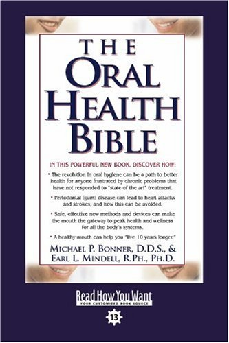 9781442970564: The Oral Health Bible (Easyread Comfort Edition)