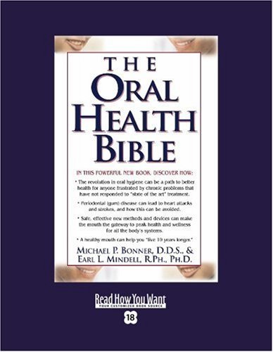 9781442971257: The Oral Health Bible (Easyread Super Large 18pt Edition)