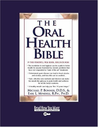 9781442971264: The Oral Health Bible (Easyread Super Large 20pt Edition)