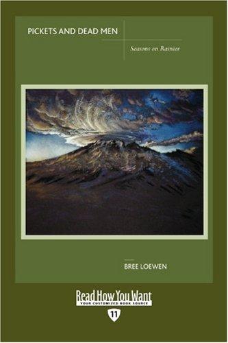 9781442973145: Pickets And Dead Men (Easyread Edition): Seasons on Rainier