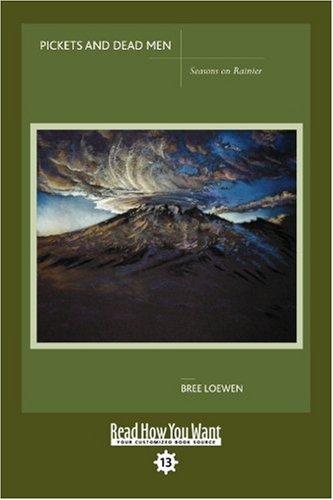 9781442973152: Pickets And Dead Men (Easyread Comfort Edition): Seasons on Rainier