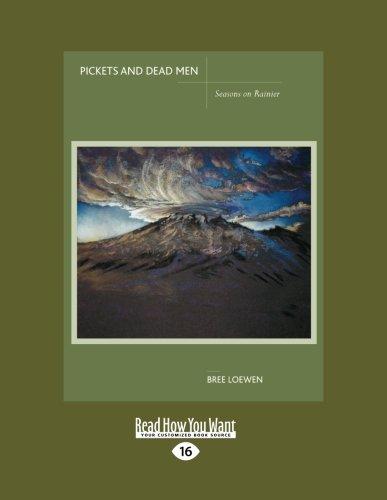 9781442973169: Pickets And Dead Men: Seasons on Rainier