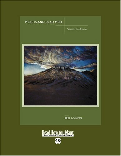 9781442973176: Pickets And Dead Men (Easyread Super Large 18pt Edition): Seasons on Rainier