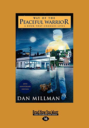 Way Of The Peaceful Warrior A Book That Changes Lives