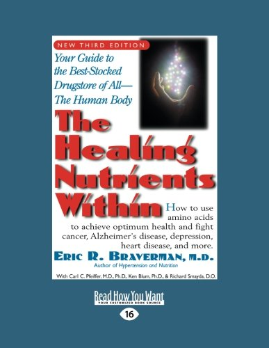 9781442974173: The Healing Nutrients Within (Volume 2 of 2): Facts, Findings, and New Research on Amino Acids