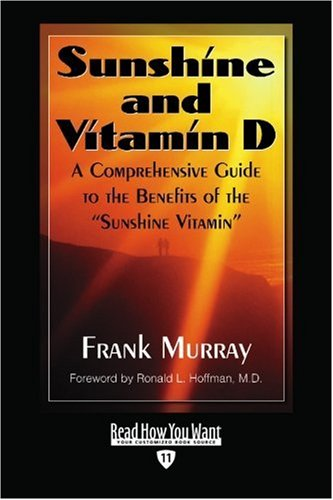 9781442974265: Sunshine And Vitamin D (EasyRead Edition): A Comprehensive Guide to the Benefits of the ''Sunshine Vitamin''