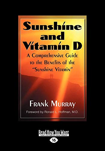 9781442974289: Sunshine and Vitamin D: A Comprehensive Guide to the Benefits of the ''Sunshine Vitamin