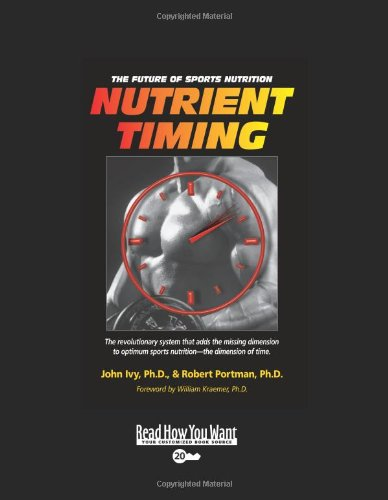 9781442974371: Nutrient Timing (EasyRead Super Large 20pt Edition): The Future of Sports Nutrition