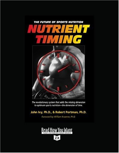 9781442974388: Nutrient Timing (EasyRead Super Large 24pt Edition): The Future of Sports Nutrition