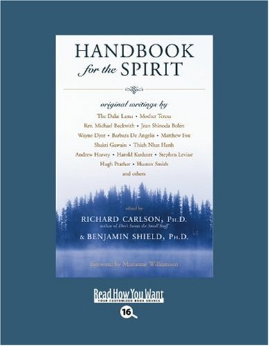 Handbook for the Spirit (EasyRead Large Bold Edition) (1442974397) by Richard Carlson Ph.D.