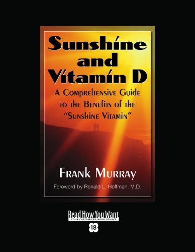 9781442974548: Sunshine And Vitamin D (EasyRead Super Large 18pt Edition): A Comprehensive Guide to the Benefits of the ''Sunshine Vitamin''