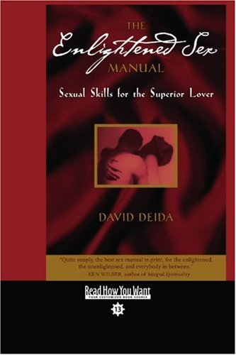 9781442974968: The Enlightened Sex Manual (EasyRead Comfort Edition): Sexual Skills for the Superior Lover