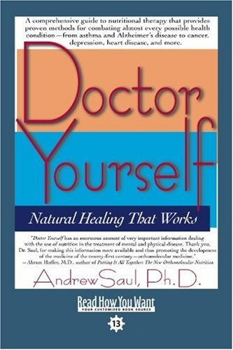 9781442975446: Doctor Yourself (EasyRead Comfort Edition): Natural Healing That Works